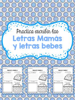 Practica escribir las Letras Mamás y letras bebés (Spanish Alphabet Activity)