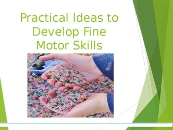 Practical Activities for Fine Motor Skills Presentation/Workshop for Parents