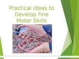 Practical Activities for Fine Motor Skills Presentation/Wo