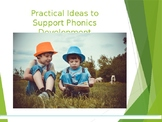 Practical Activities to Support Phonics Presentation/Works