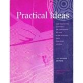 Practical Ideas