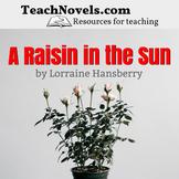 A Raisin in the Sun Complete Unit and Teacher Guide