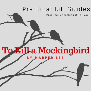 Practical Lit. Guide: To Kill a Mockingbird