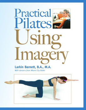 Practical Pilates Using Imagery