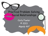 Practical Problem Solving- Social Relationships