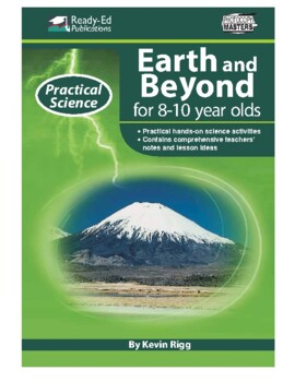 Practical Science: Earth and Beyond (Middle) For 8 - 10 Year Olds