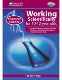 Practical Science: Working Scientifically (Up) For 10 - 12 Year Olds