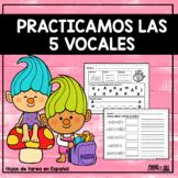 Practicamos Las 5 Vocales - Spanish Worksheets
