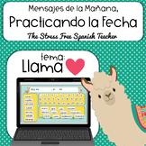 Practicando La FECHA /  LLAMA LOVE! / Mensajes de la LLAMA