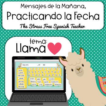 Practicando La FECHA /  LLAMA LOVE! / Mensajes de la LLAMA PowerPoint