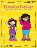 Prácticas de Formal Vs. Familiar/Actividades para Cuaderno