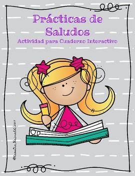 Prácticas de Saludos/Actividades para Cuadernos Interactivos