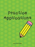 Practice Applications