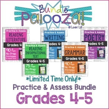 Practice & Assess BUNDLE for GRADES 4-5 ELA: Reading, Writing, Grammar, Poetry
