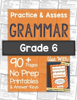 Grammar Practice Worksheets and Tests: Grade 6 NO PREP Printables