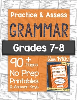 Grammar Practice Worksheets and Tests: Grades 7-8 NO PREP Printables