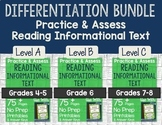 Practice & Assess Reading Informational Text: Differentiation BUNDLE!