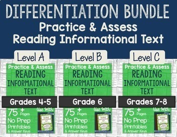 Practice & Assess Reading Informational Text: Differentiat