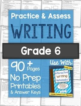 Practice & Assess WRITING SKILLS: Grade 6 No Prep Printables