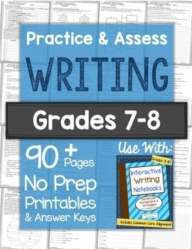 Practice & Assess WRITING SKILLS: Grades 7-8 No Prep Printables