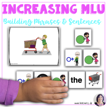 Increasing Mean Length of Utterance Practice Building Phrases and Sentences