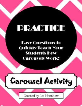 Practice Carousel: Designed to Quickly Teach Your Students How Carousels Work!