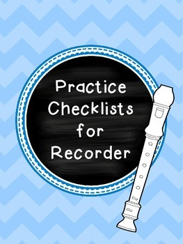 Practice Checklist for Recorder