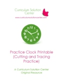 Practice Clock Printable (with additional Cutting and Trac