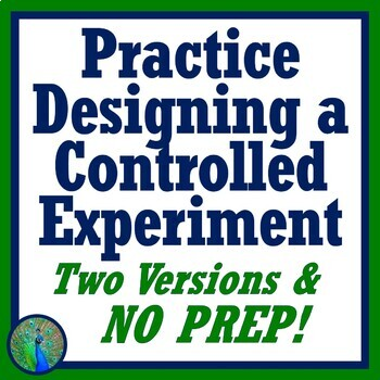 Scientific Method Controlled Experiment Activity - 2 Versions (middle school)