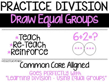 Practice Division - Draw Equal Groups