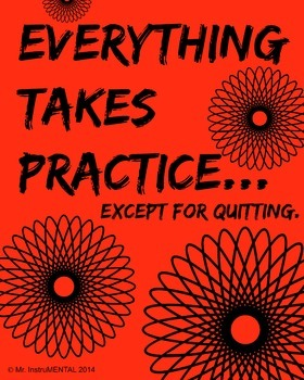 Practice Encouragement Poster on Quitting