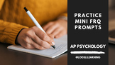 Practice Mini FRQ Prompts | Review for 2020 AP Psychology Modified Exam