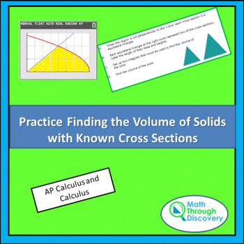 Calculus:  Practice Finding the Volume of Solids with Known Cross Sections
