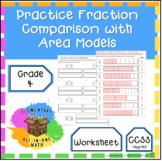Practice Fraction Comparison with Area Models - Worksheet (4.NF.2)
