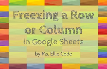 Practice Freezing Rows and Columns in Google Sheets