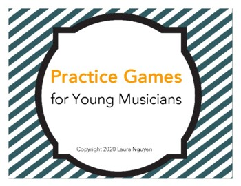 Practice Games for Young Musicians
