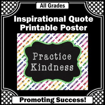 Classroom Decor Practice Kindness Class Rules Quote Poster
