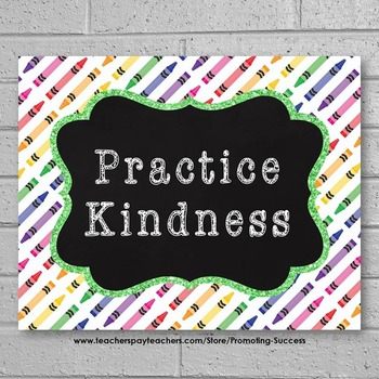 Practice Kindness Poster, Crayon Theme, Colorful Classroom Decor Poster