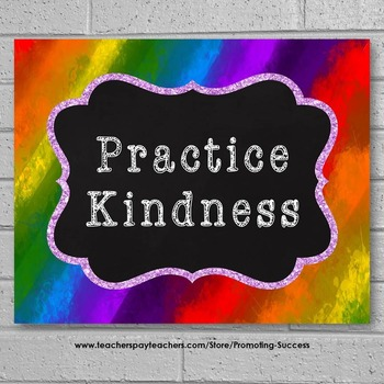 Rainbow Theme, Classroom Decor, Practice Kindness Character Quote