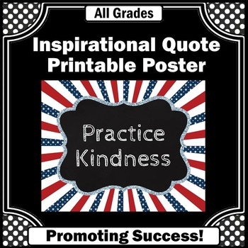 Poster Practice Kindness Quote Stars Red White and Blue Cl
