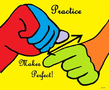 Practice Makes Perfect! POSTER