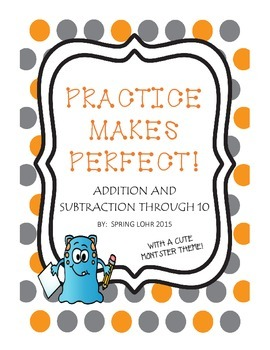 Practice Makes Perfect - Addition & Subtraction to 10 - Pr