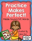 Practice Makes Perfect: Middle Sound-CVC Words