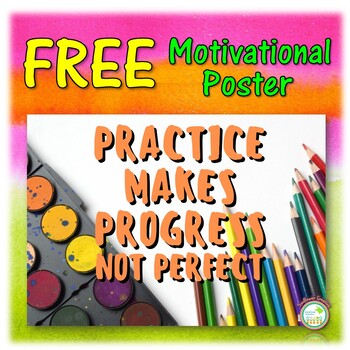 FREE Classroom Poster Practice Makes Progress