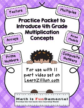 Practice Packet for Use with Learn Zillion Grade 4 Multiplication Concepts