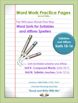Word Work Practice Pages Words Their Way Syllable & Affixes(Juncture) Sorts10-16