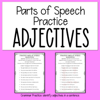 Practice Parts of Speech - Adjectives