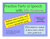 Practice Parts of Speech by Building Silly Sentences