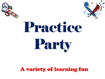 Practice Party