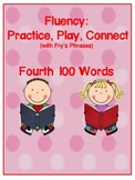 Practice, Play, Connect with Fry's Phrases: Fourth 100 Words